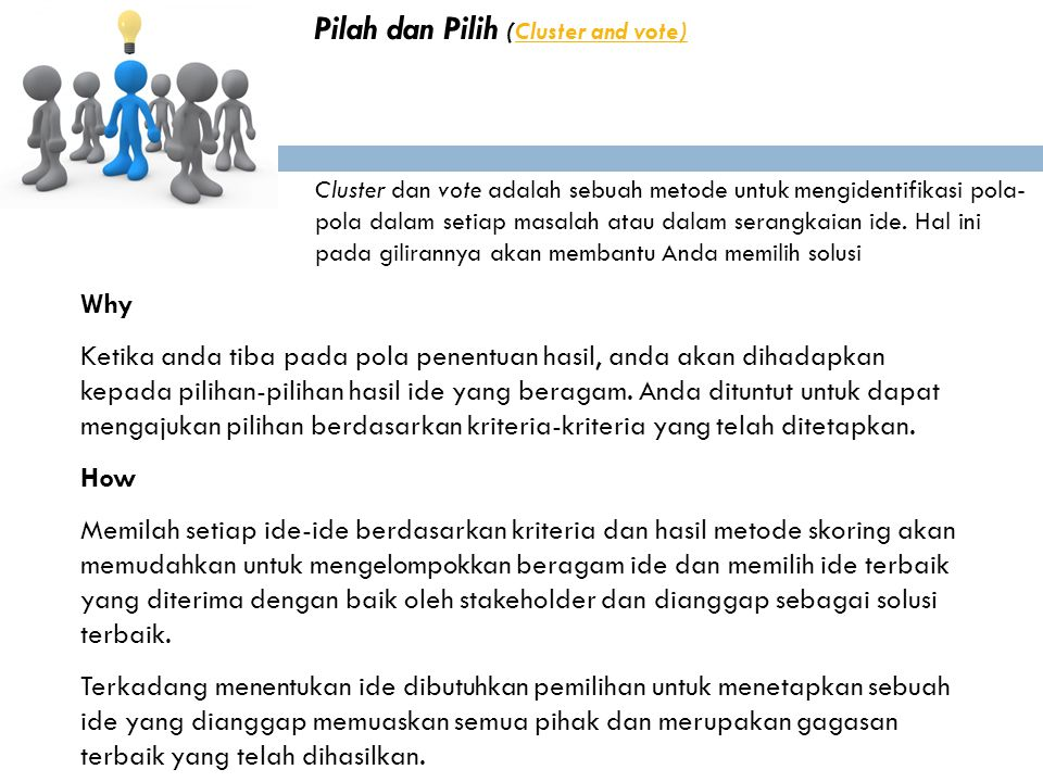 Pilah dan Pilih (Cluster and vote)