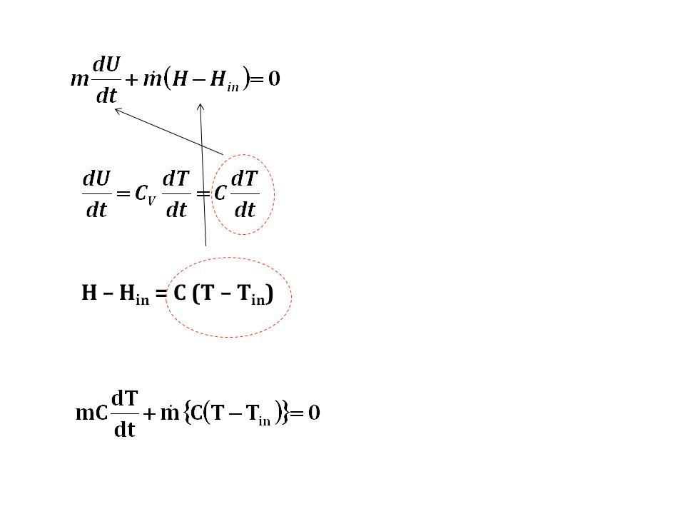 H – Hin = C (T – Tin)