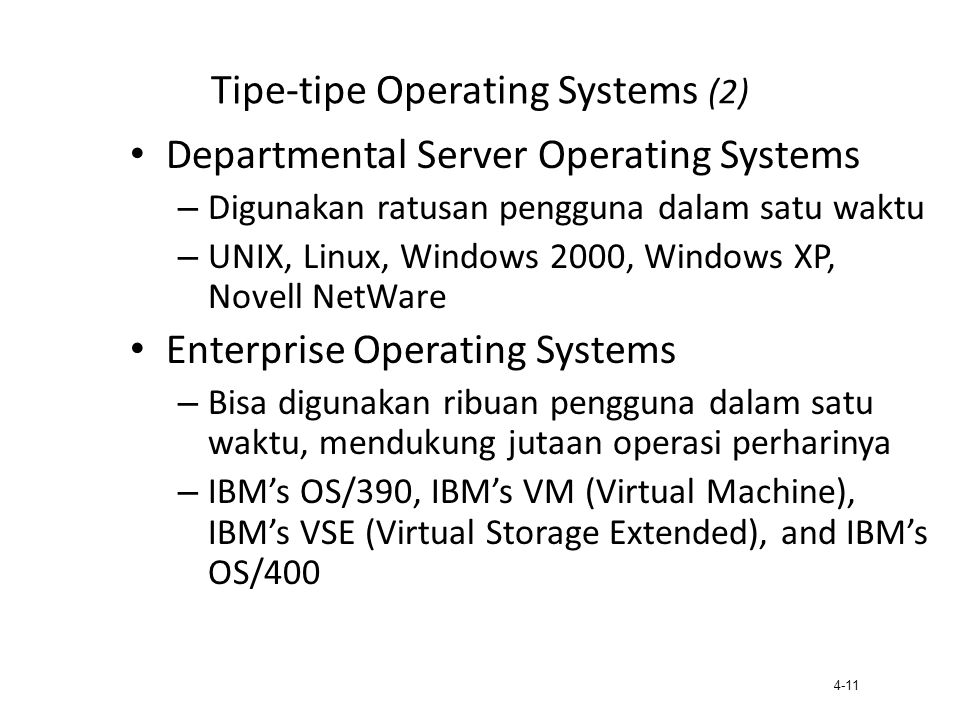 Tipe-tipe Operating Systems (2)