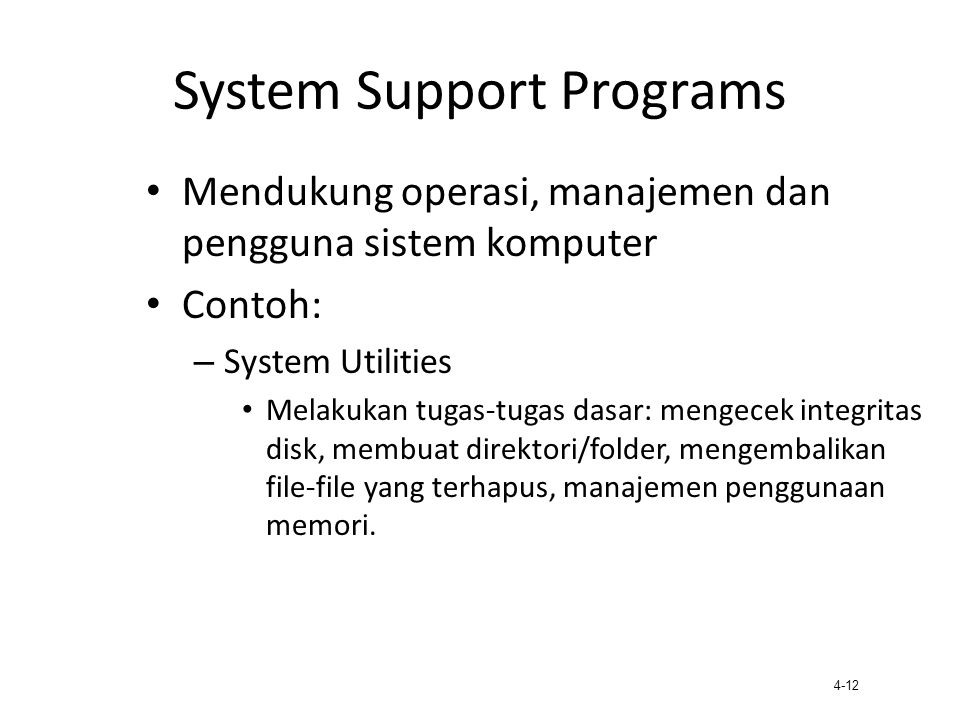 System Support Programs