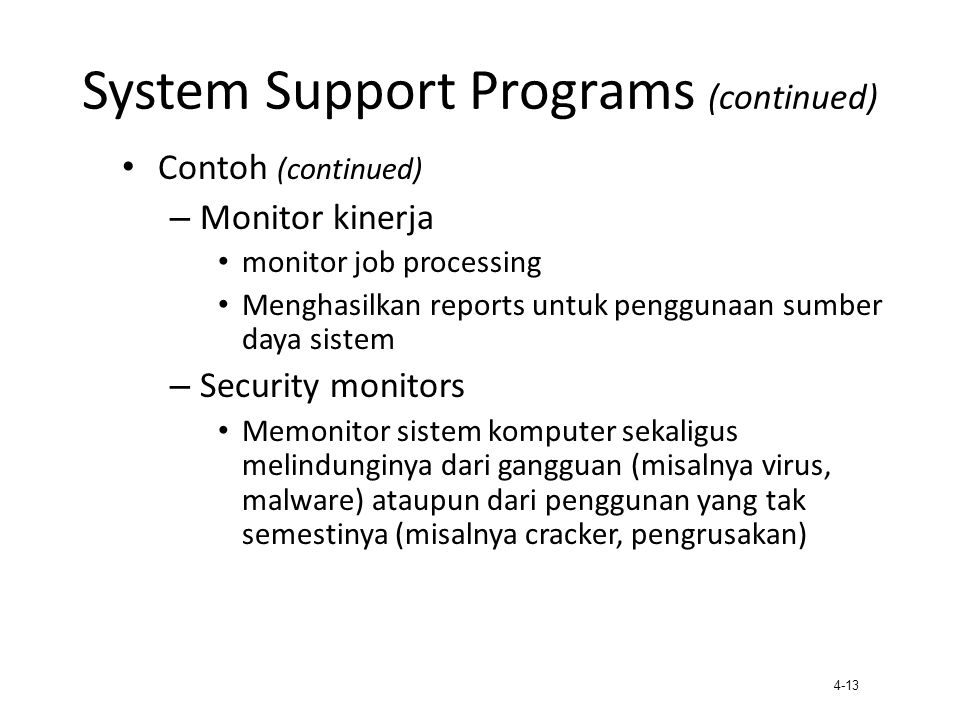 System Support Programs (continued)