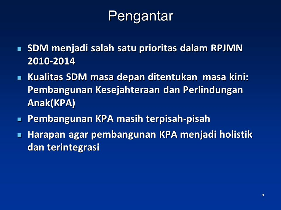 Pengantar SDM menjadi salah satu prioritas dalam RPJMN 2010-2014