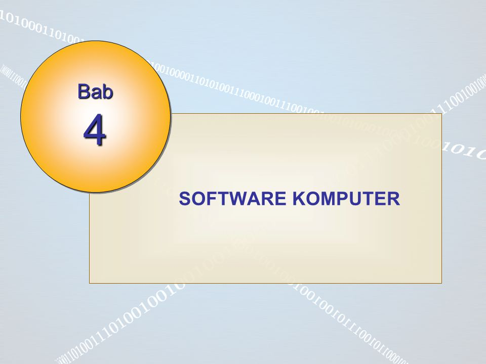 Bab 4 SOFTWARE KOMPUTER