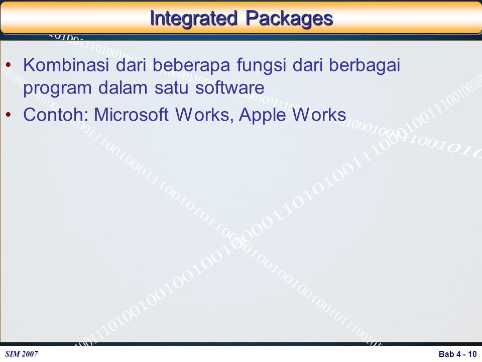 Integrated Packages Kombinasi dari beberapa fungsi dari berbagai program dalam satu software.