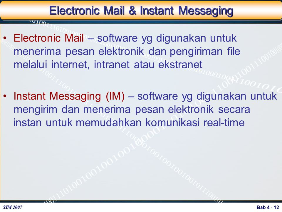Electronic Mail & Instant Messaging