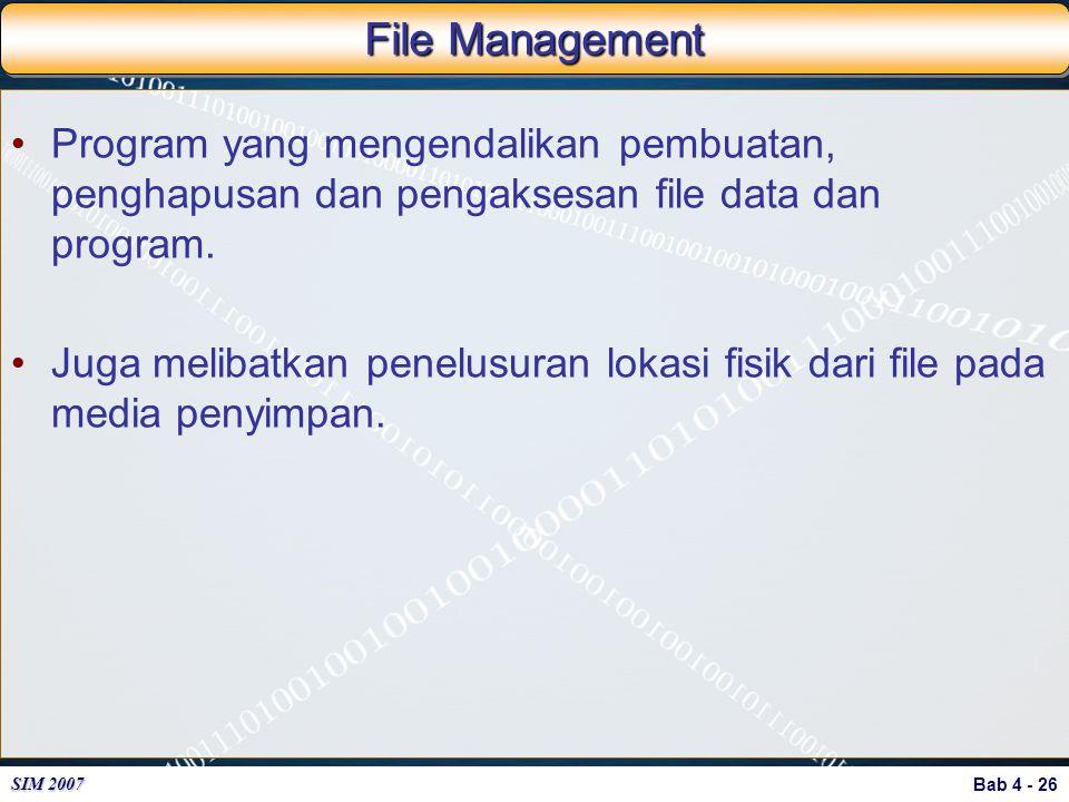 File Management Program yang mengendalikan pembuatan, penghapusan dan pengaksesan file data dan program.
