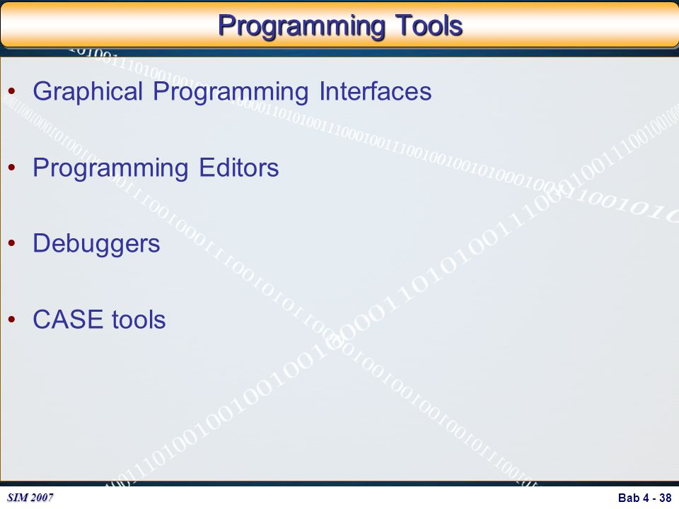 Programming Tools Graphical Programming Interfaces Programming Editors