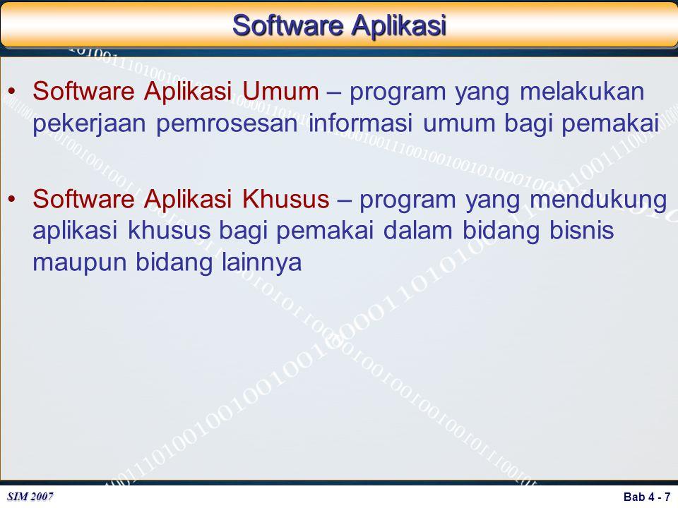 Software Aplikasi Software Aplikasi Umum – program yang melakukan pekerjaan pemrosesan informasi umum bagi pemakai.