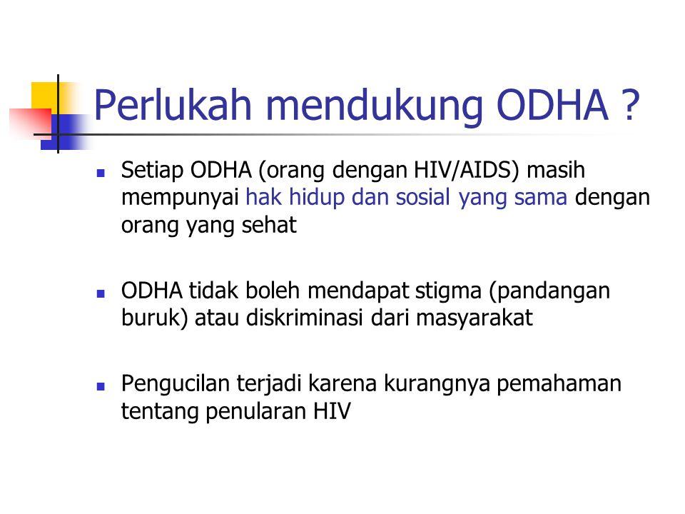 Perlukah mendukung ODHA
