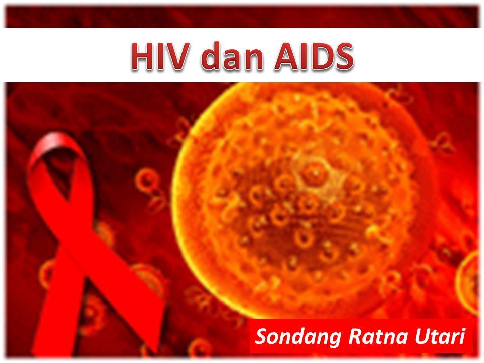 HIV dan AIDS Sondang Ratna Utari