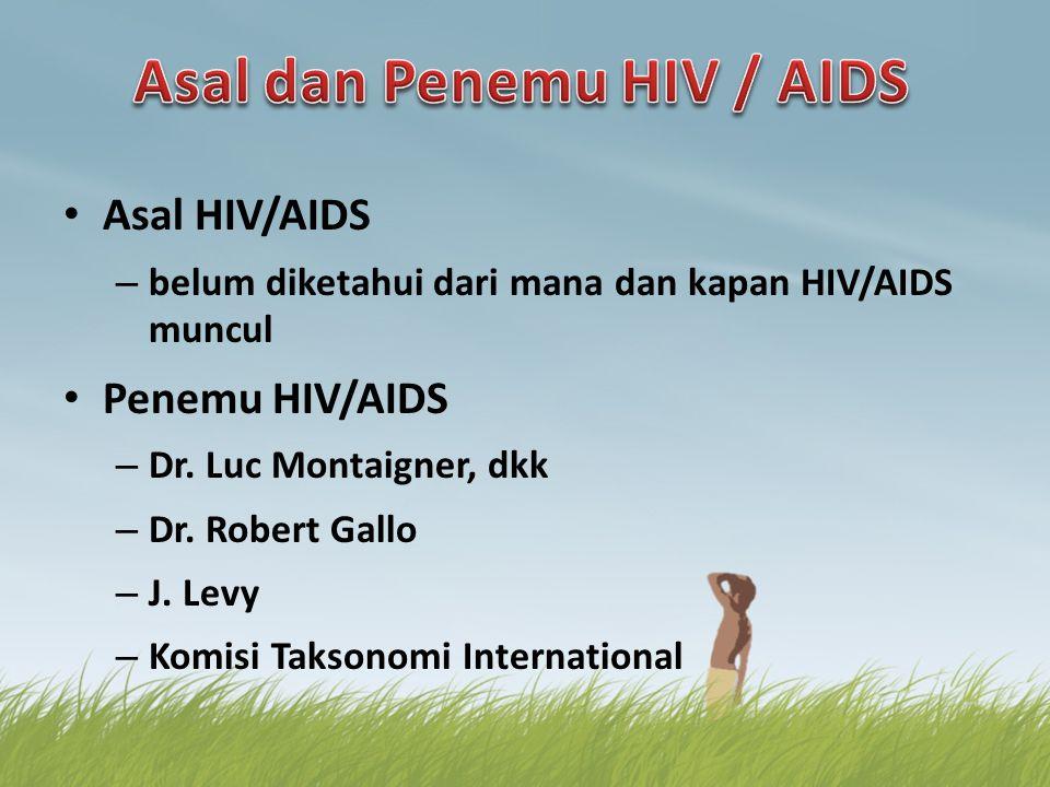 Asal dan Penemu HIV / AIDS