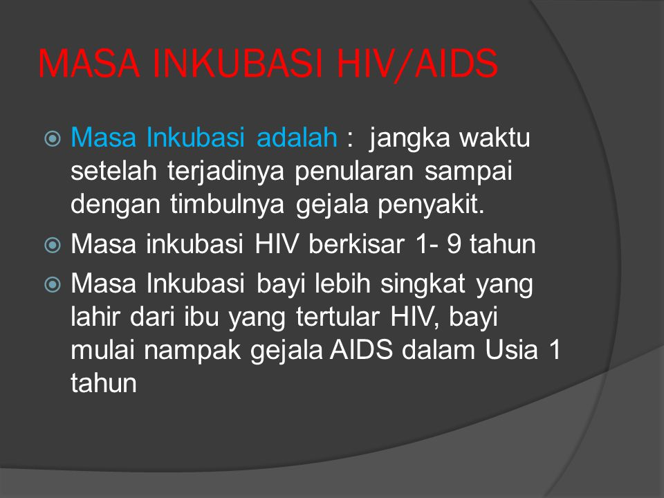 MASA INKUBASI HIV/AIDS