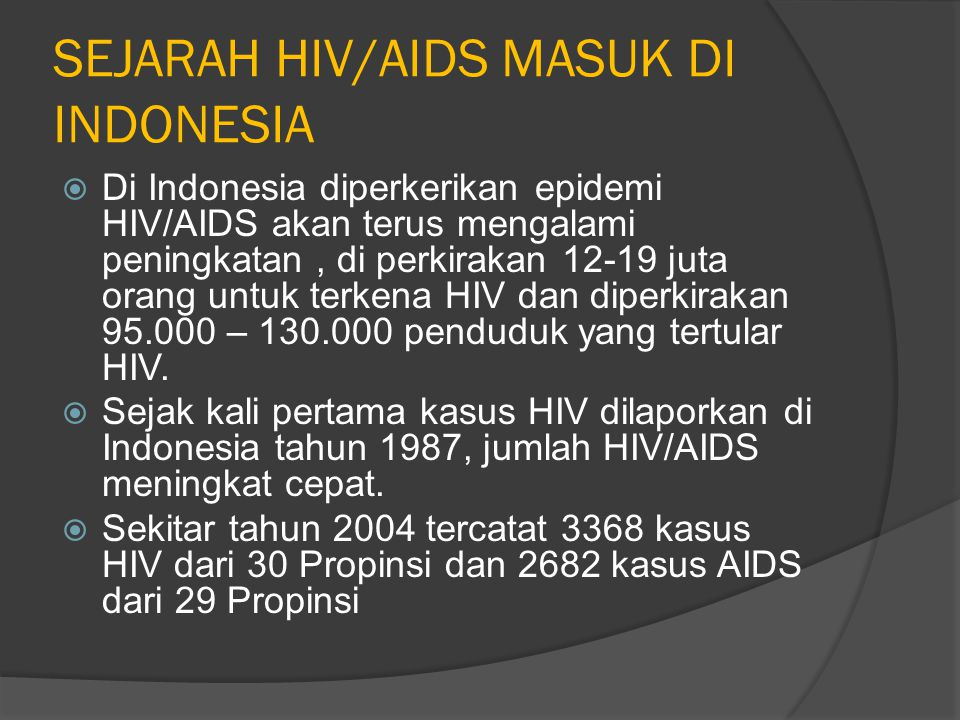 SEJARAH HIV/AIDS MASUK DI INDONESIA