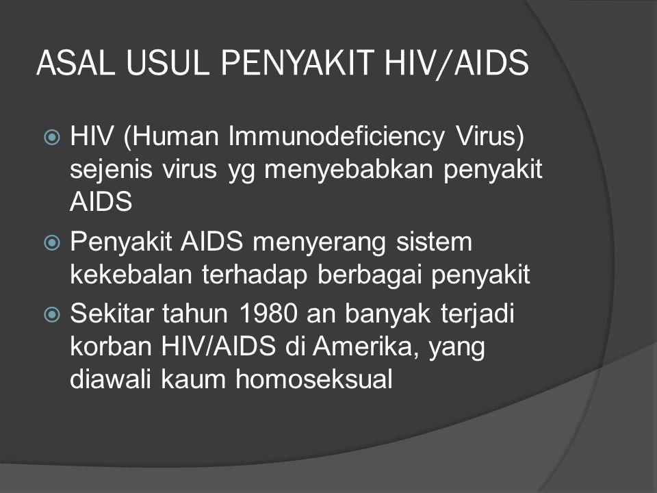 ASAL USUL PENYAKIT HIV/AIDS