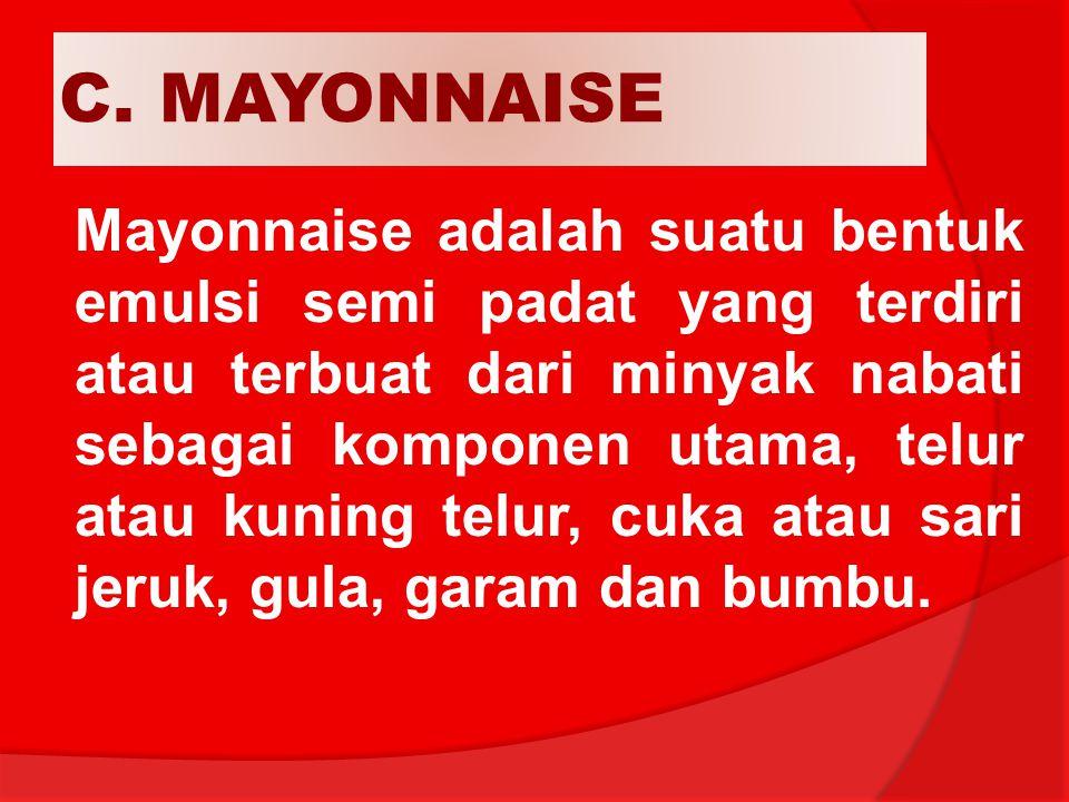 C. MAYONNAISE