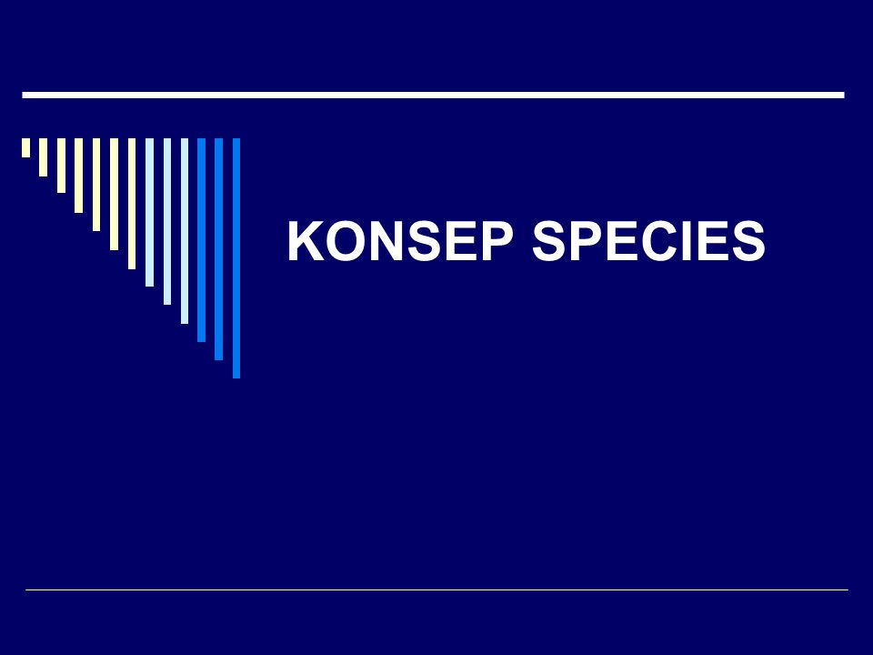 KONSEP SPECIES