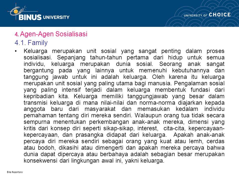 4.1. Family 4. Agen-Agen Sosialisasi