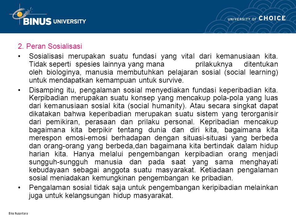 2. Peran Sosialisasi