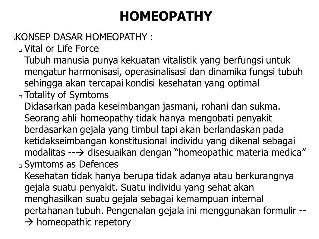 HOMEOPATHY KONSEP DASAR HOMEOPATHY : Vital or Life Force