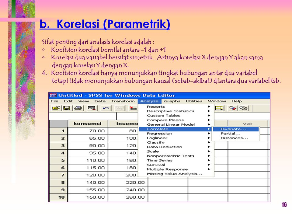 b. Korelasi (Parametrik)