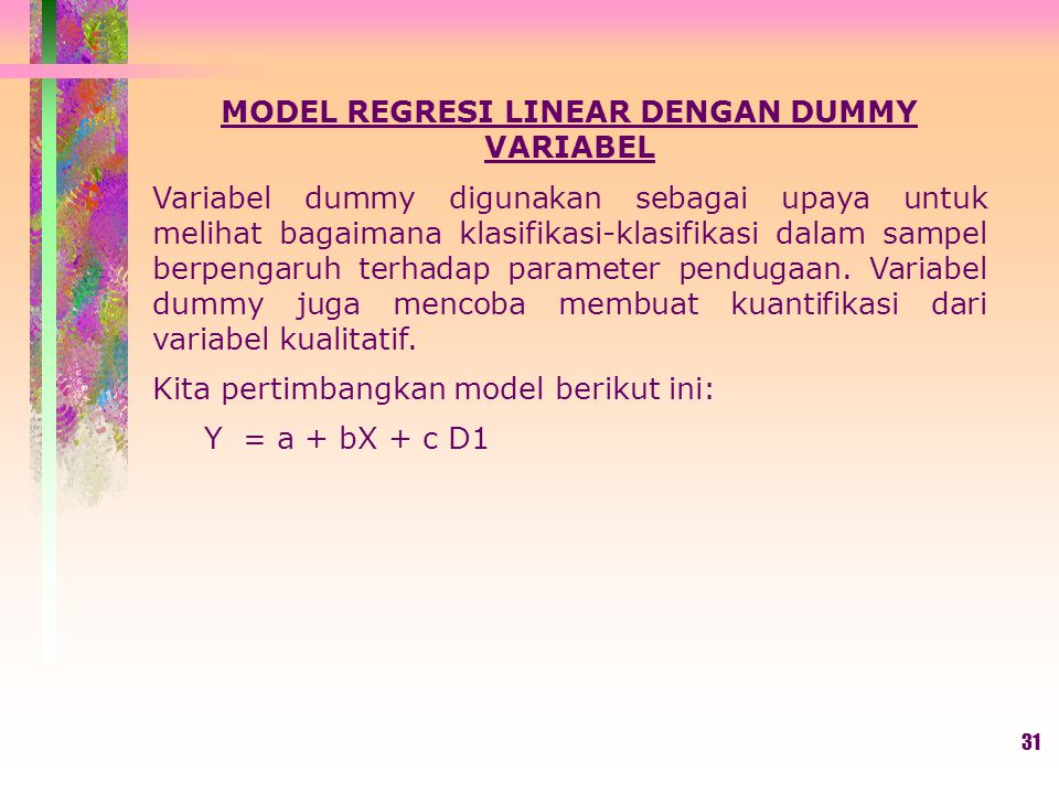 MODEL REGRESI LINEAR DENGAN DUMMY VARIABEL