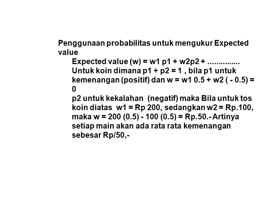 Penggunaan probabilitas untuk mengukur Expected value