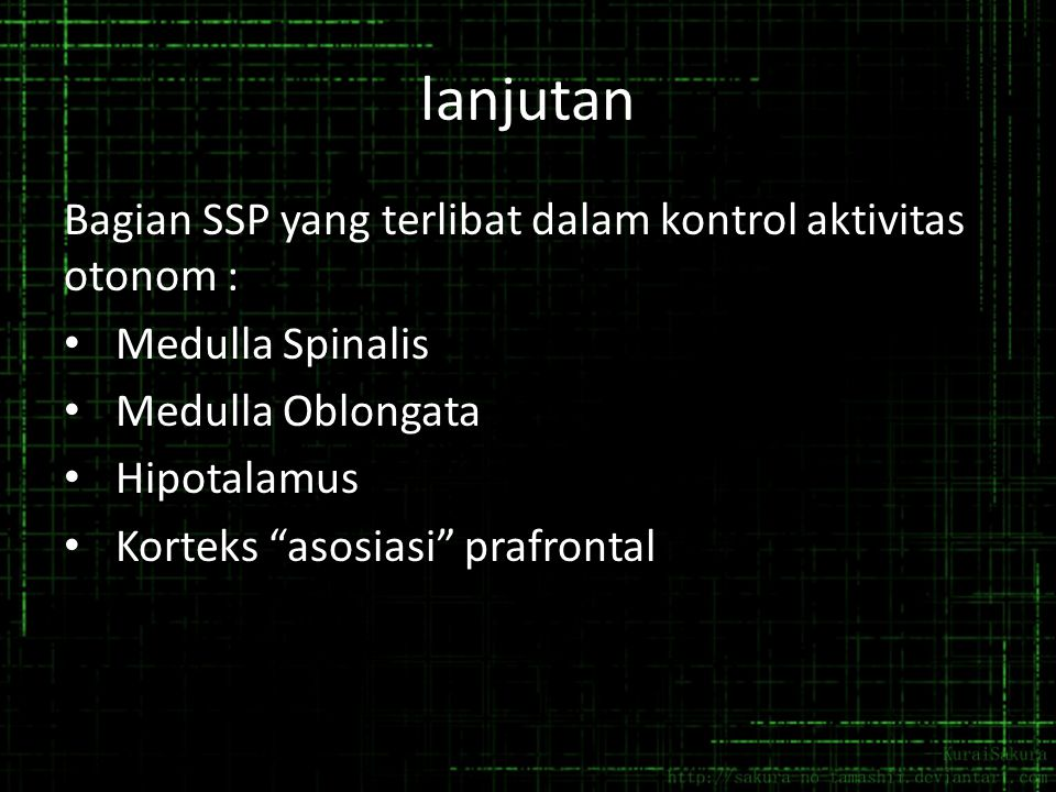 lanjutan Bagian SSP yang terlibat dalam kontrol aktivitas otonom :