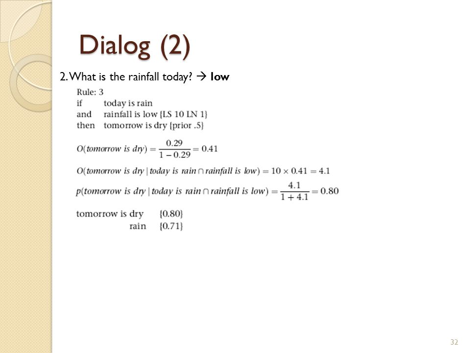Dialog (2) 2. What is the rainfall today  low