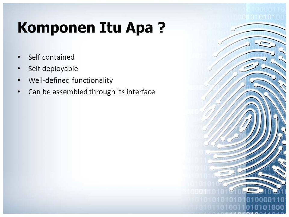 Komponen Itu Apa Self contained Self deployable