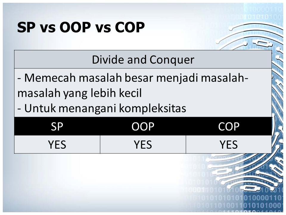 SP vs OOP vs COP Divide and Conquer