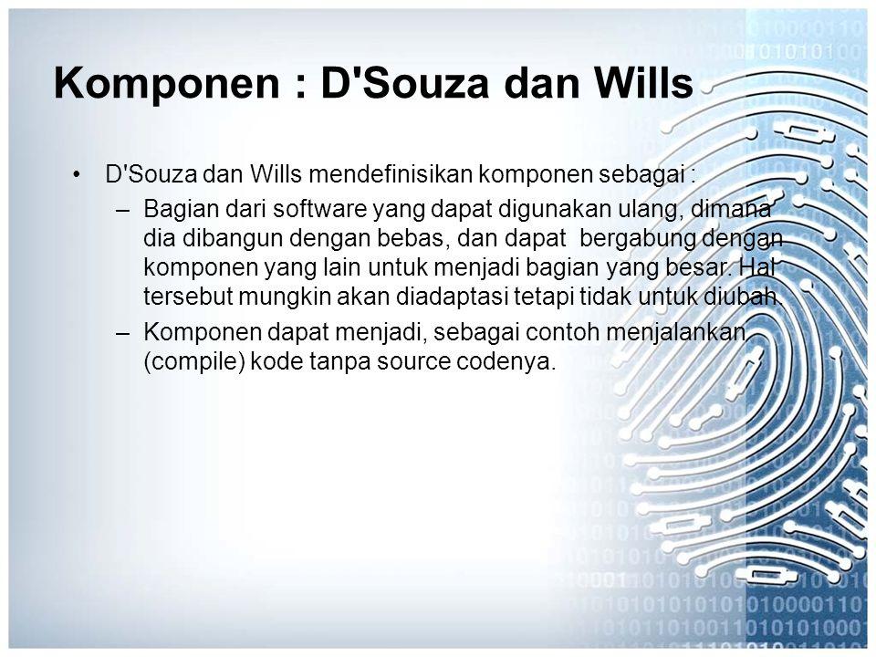 Komponen : D Souza dan Wills