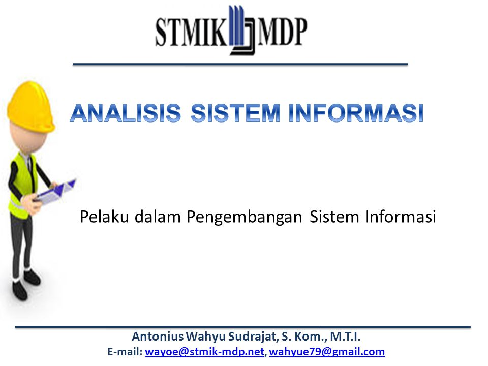 Pelaku dalam Pengembangan Sistem Informasi