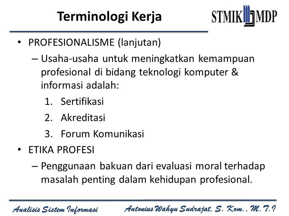 Terminologi Kerja PROFESIONALISME (lanjutan)