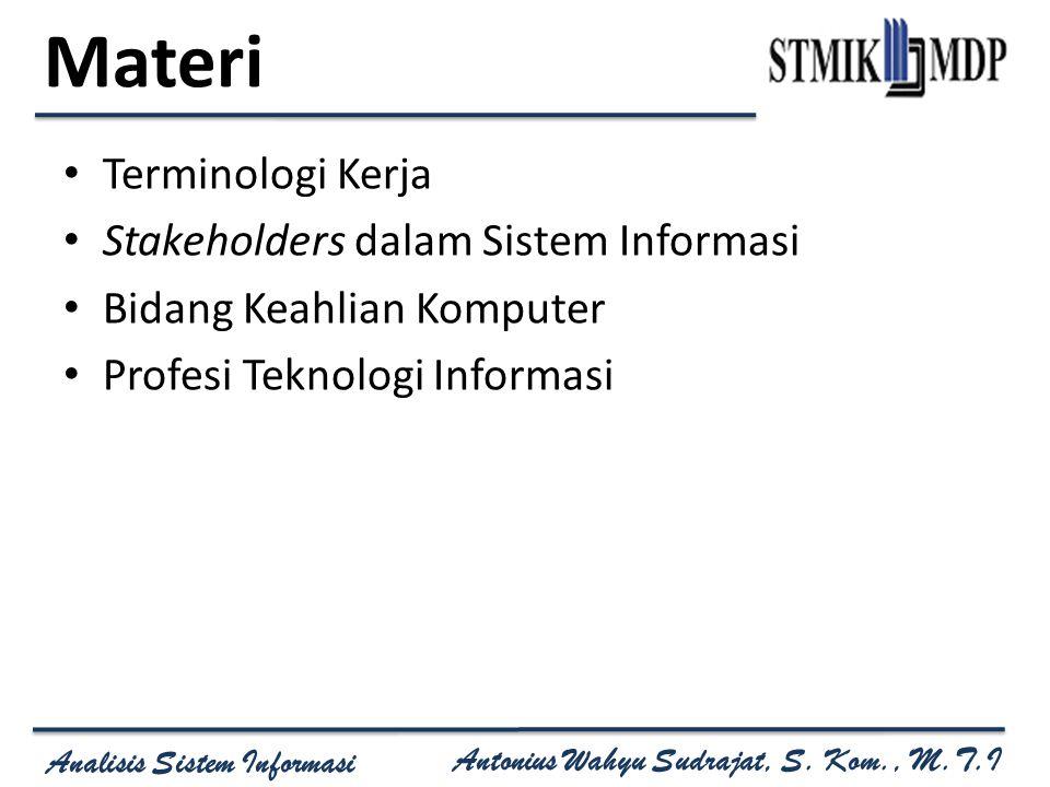 Materi Terminologi Kerja Stakeholders dalam Sistem Informasi