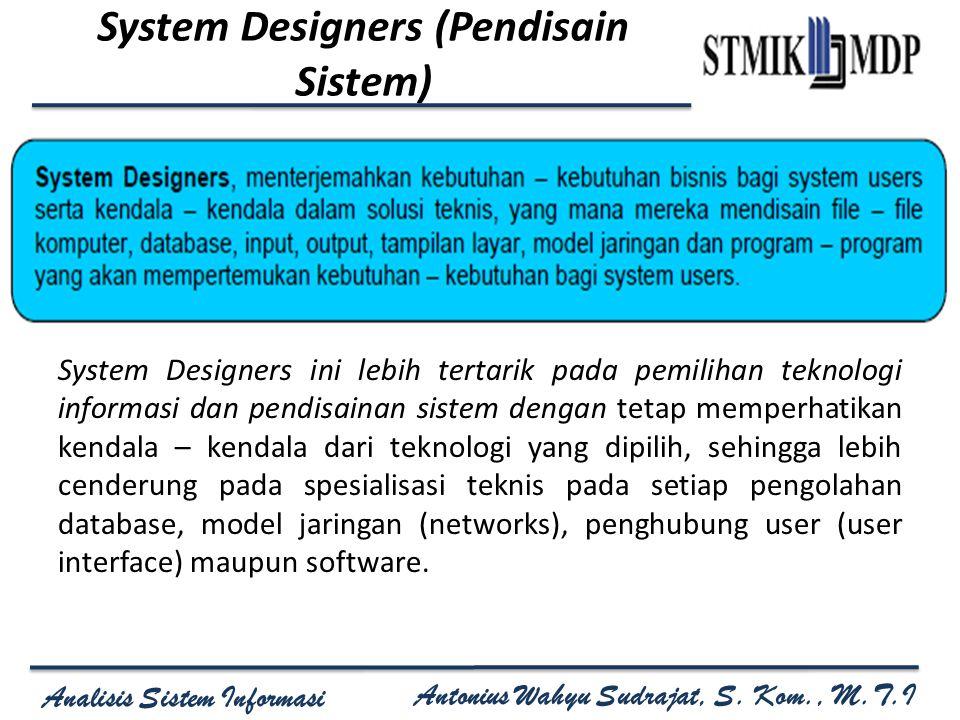 System Designers (Pendisain Sistem)