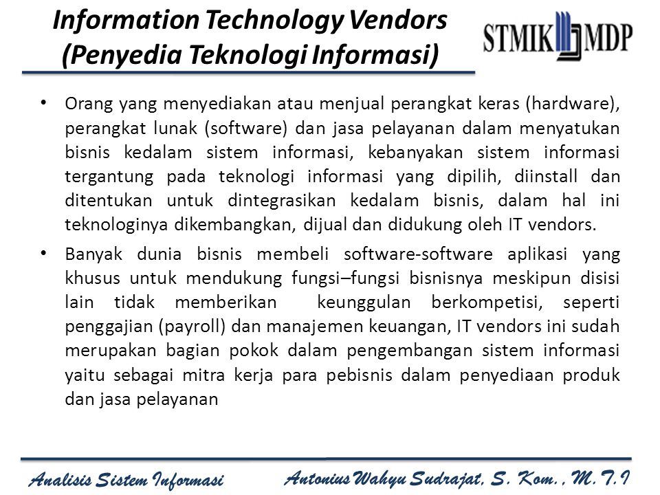 Information Technology Vendors (Penyedia Teknologi Informasi)