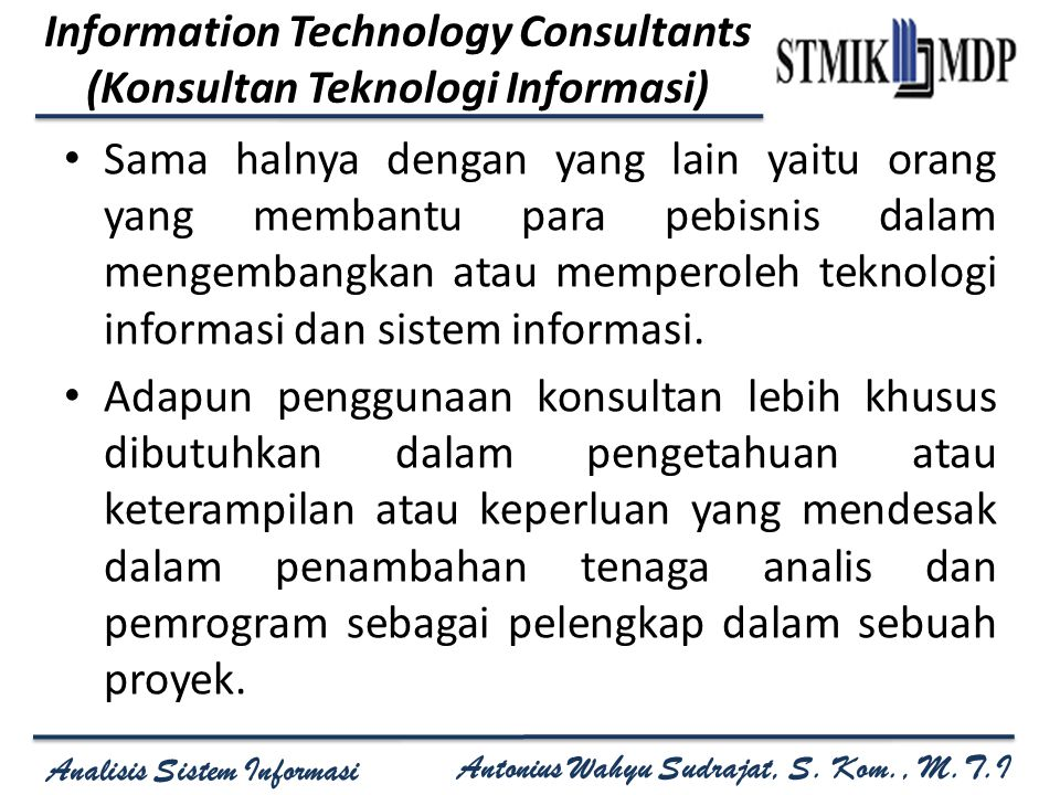 Information Technology Consultants (Konsultan Teknologi Informasi)