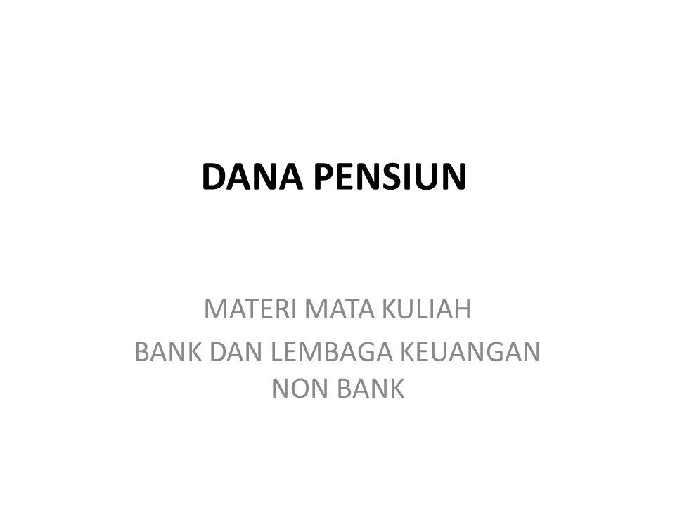 MATERI MATA KULIAH BANK DAN LEMBAGA KEUANGAN NON BANK