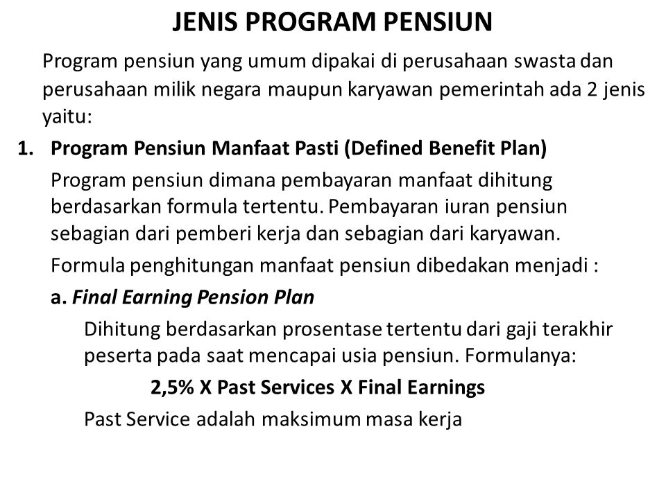 JENIS PROGRAM PENSIUN