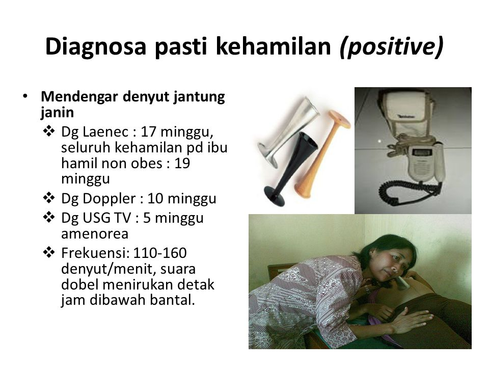 Diagnosa pasti kehamilan (positive)