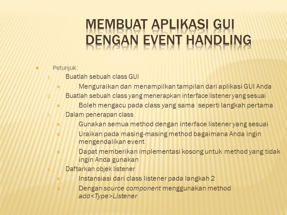 Membuat Aplikasi GUI dengan Event Handling