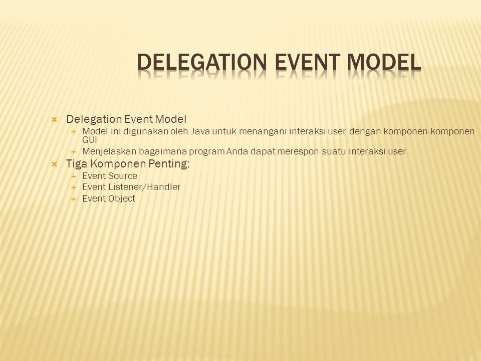 Delegation Event Model