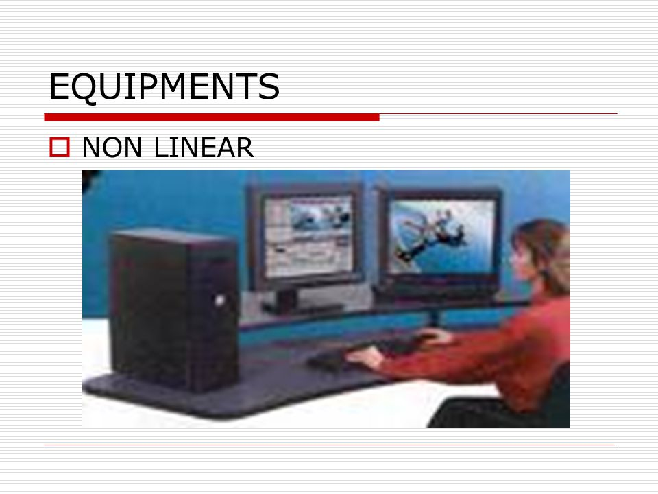 EQUIPMENTS NON LINEAR