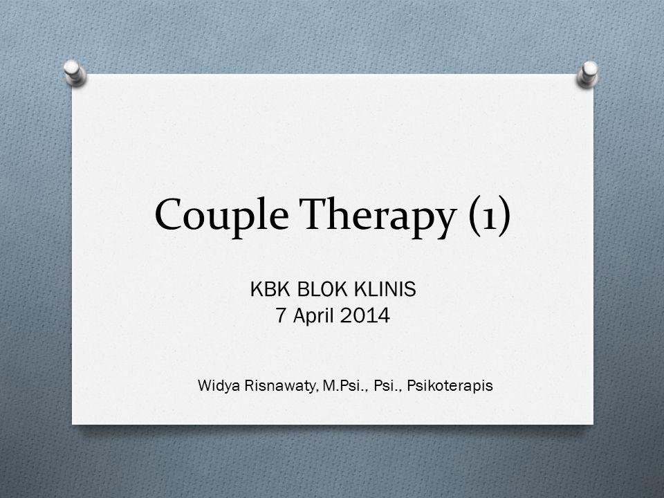 Couple Therapy (1) KBK BLOK KLINIS 7 April 2014