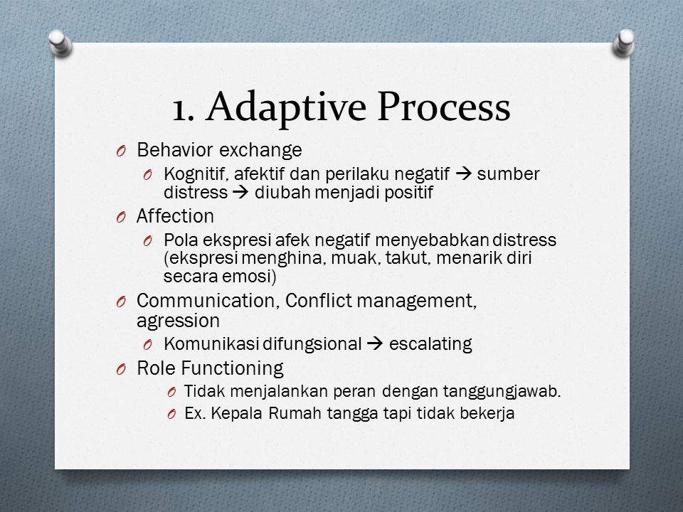 1. Adaptive Process Behavior exchange Affection