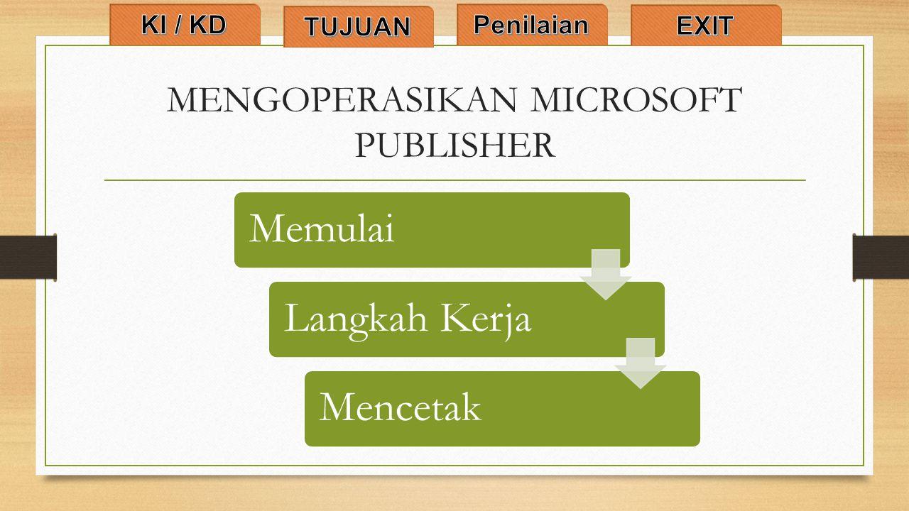 MENGOPERASIKAN MICROSOFT PUBLISHER