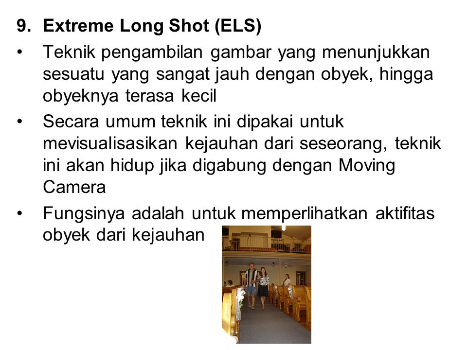 Extreme Long Shot (ELS)