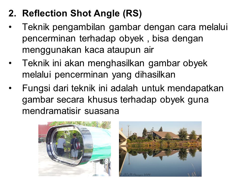 Reflection Shot Angle (RS)