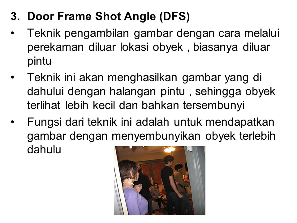 Door Frame Shot Angle (DFS)