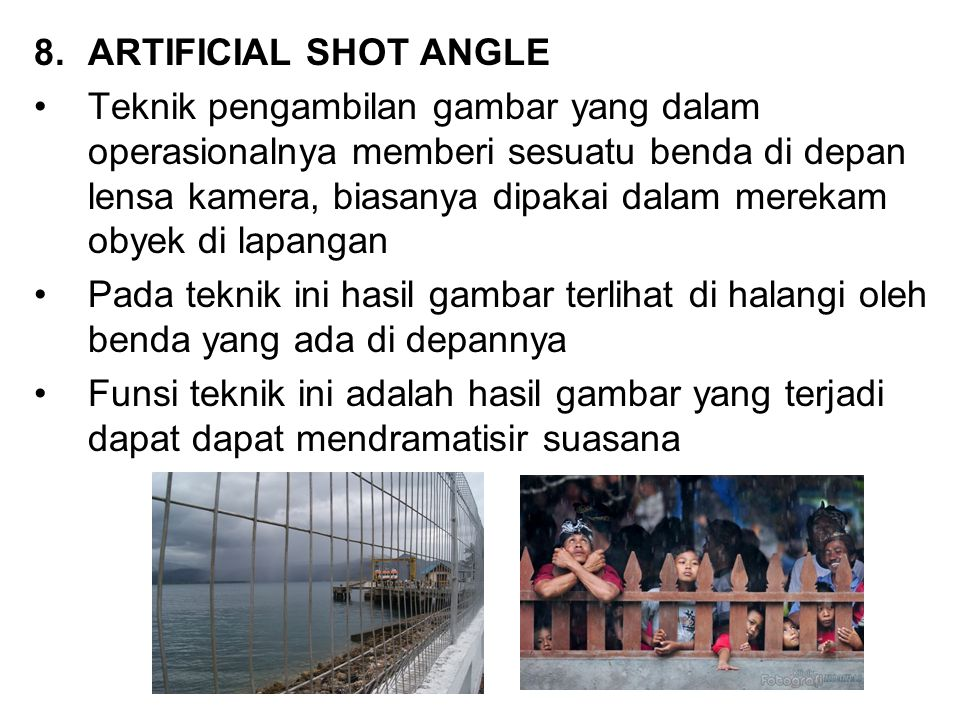 ARTIFICIAL SHOT ANGLE